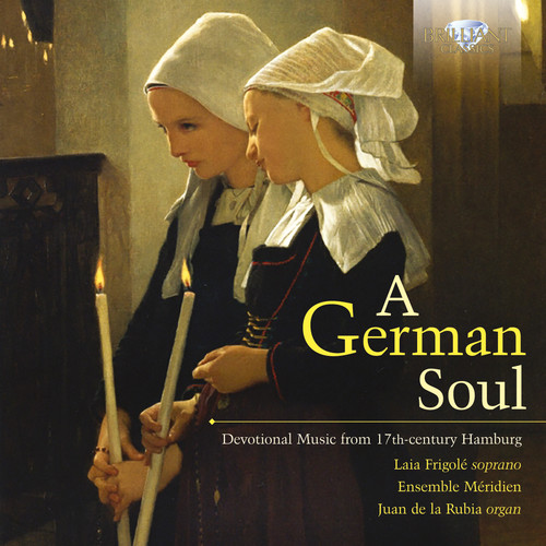 German Soul: Devotional Music from 17th-Century