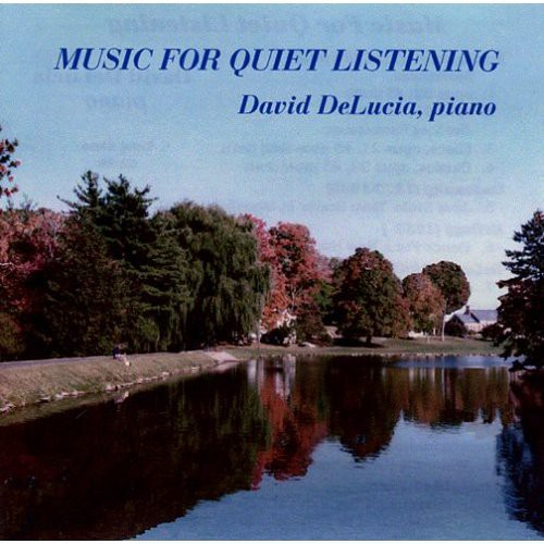 Music for Quiet Listening