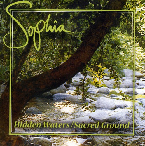 Hidden Waters /  Sacred Ground