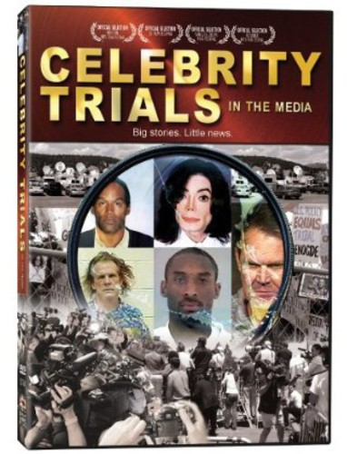 Celebrity Trials In The Media [Documentary]