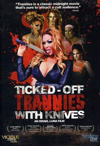 Ticked Off Trannies With Knives [Widescreen]