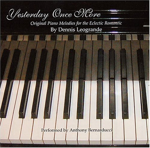 Yesterday Once More Original Piano Melodies for TH
