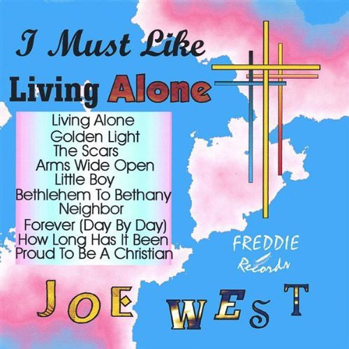 Gospel I Must Like Living Alone