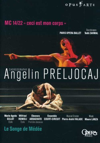 Angelin Prelijocaj: Le Songe de Medee & MC 14/ 22