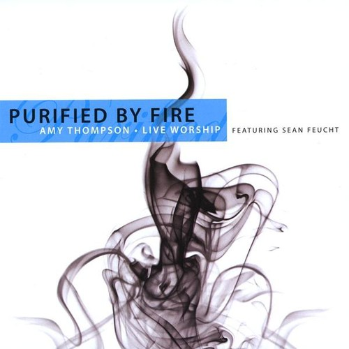 Purified By Fire