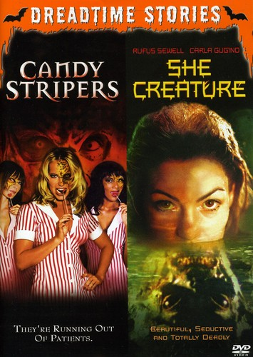 She Creature & Candy Stripers