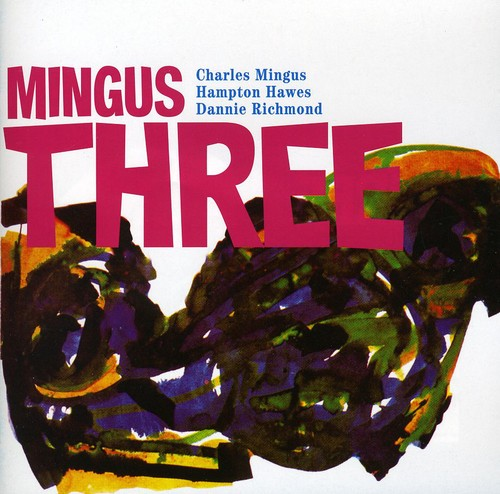 Mingus Three [Import]