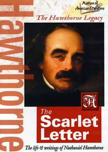 The Hawthorne Legacy: The Scarlet Letter