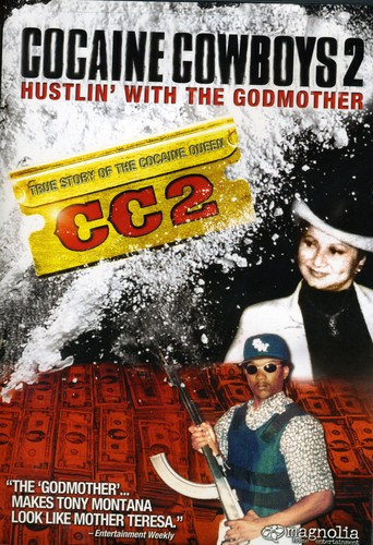 Cocaine Cowboys II: Hustlin' With the Godmother