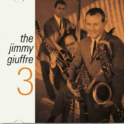 Jimmy Giuffre 3 [Import]