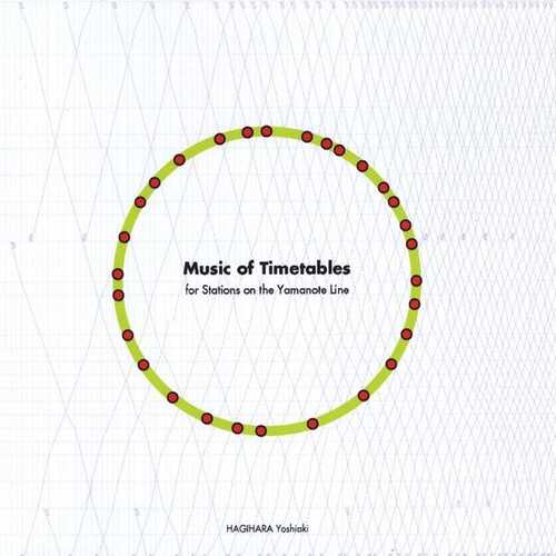 Music of Timetables - for Stations on the Yamanote