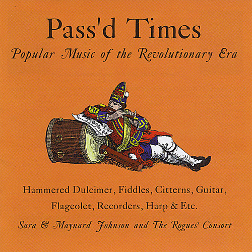 Pass'd Times: Popular Music of the Revolutionary E