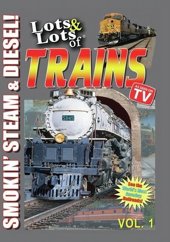 Lots and Lots of Trains Vol. 1