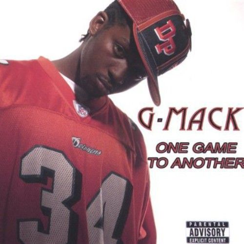 G Mack : One Game to Another
