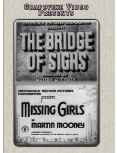 Bridge of Sighs (1936)/ Missing Girls (1936)