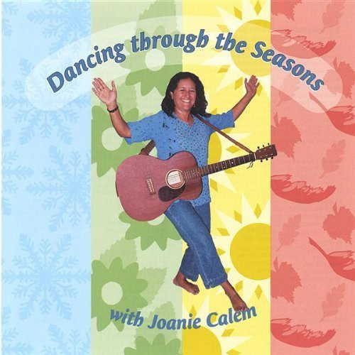 Dancing Through the Seasons with Joanie Calem