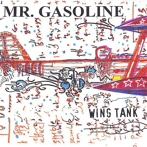 Mr. Gasoline : Wing Tank