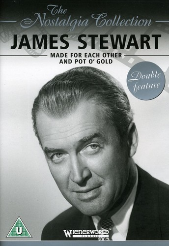 James Stewart: Made for Each Other & Pot O Gold