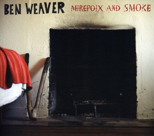 Mirepoix and Smoke [Digipak]