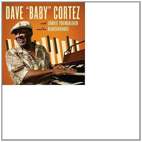 Dave Baby Cortez with Lonnie Youngblood & His