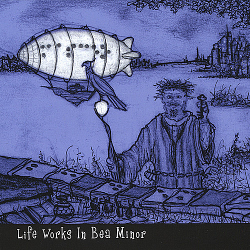 Life Works in Bea Minor