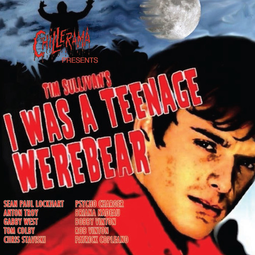 Chillerama: I Was a Teenage Werebear (Original Soundtrack)