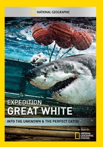 Expedition Great White: Into the Unknown & Perfect