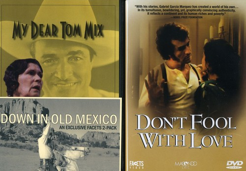 Down In Old Mexico: My Dear Tom and Don't Fool With Love