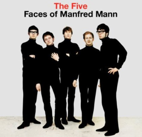 The Five Faces Of Manfred Mann