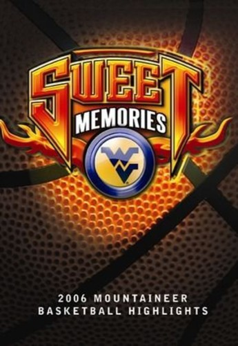 Sweet Memories: West Virginia 2006 Basketball