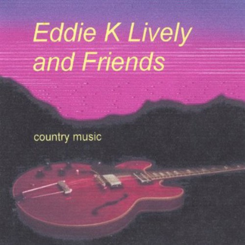 Eddie K Lively & Friends