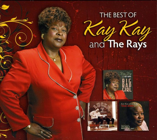 The Best Of Kay Kay and The Rays