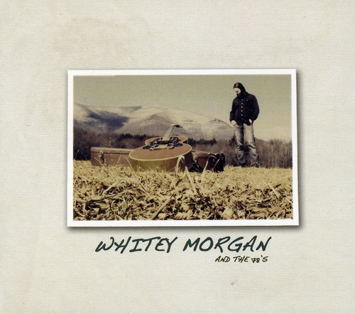 Whitey Morgan & the 78S