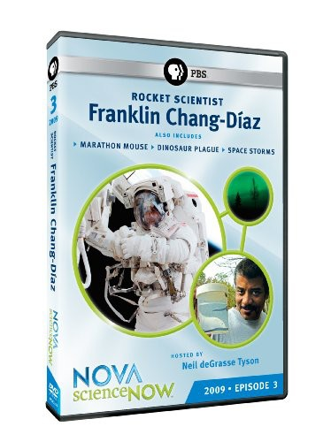 Nova: Science Now 2009 - Episode 3 - Rocket Scientist Franklin Chang-Diaz