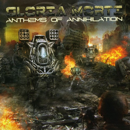 Anthems of Annihilation [Import]