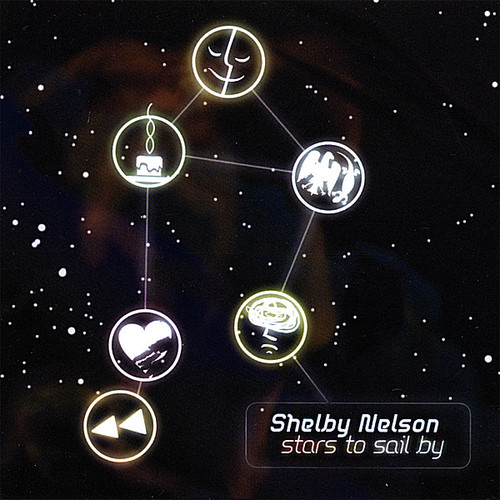 Nelson, Shelby : Stars to Sail By