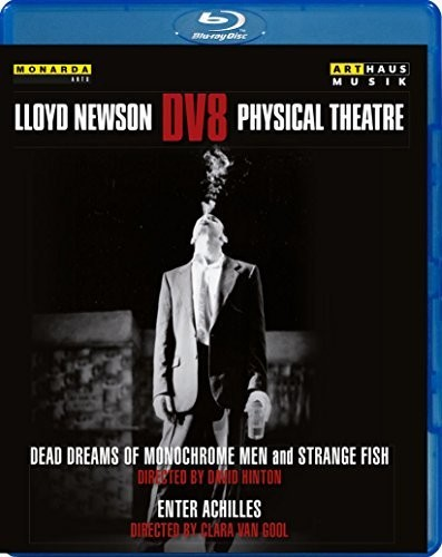 Three Dance Works by Lloyd Newson
