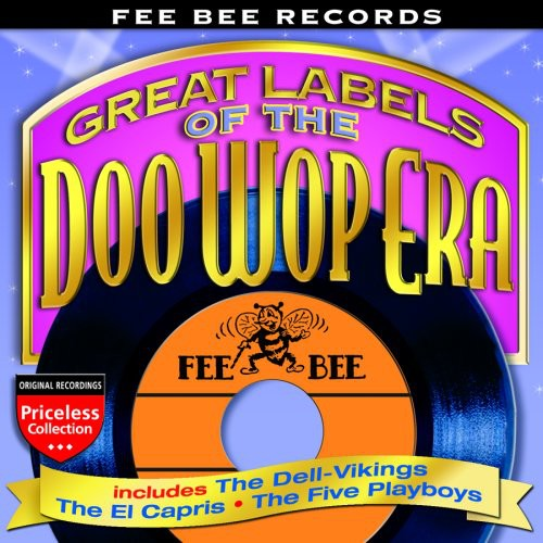 Fee Bee Records: Great Labels of the Doo Wop /  Various