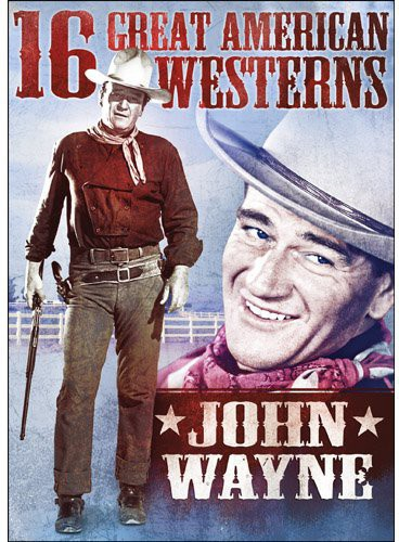16 Great American Westerns: John Wayne