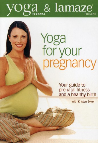 Yoga Journal's: Yoga for Your Pregnancy
