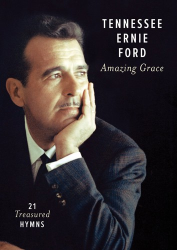 Amazing Grace: 21 Treasured Hymns