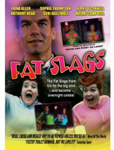 Fat Slags