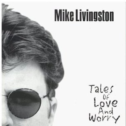 Tales of Love & Worry
