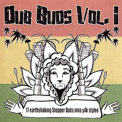 Dub Buds 1-17 Earthshaking Stepper Dubs Inna /  Various