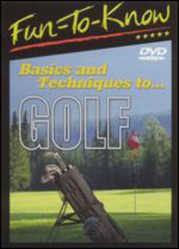 Fun-To-Know - Basics & Techniques to Golf
