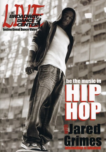 Live at the Broadway Dance Center: Be the Music in Hip Hop With JaredGrimes