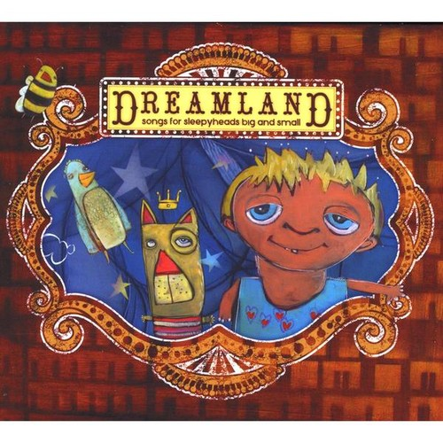 Dreamland: Songs for Sleepyheads Big and Small