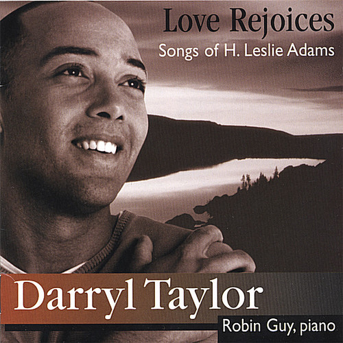 Love Rejoices: Songs of H. Leslie Adams