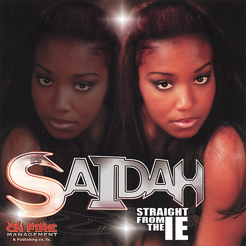 Saidah Straight from the I.E.