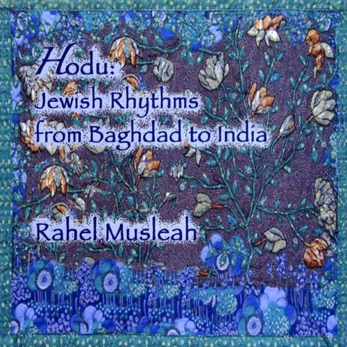 Hodu: Jewish Rhythms from Baghdad to India
